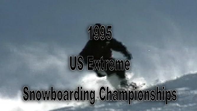 1995 US Extreme Snowboarding Championship