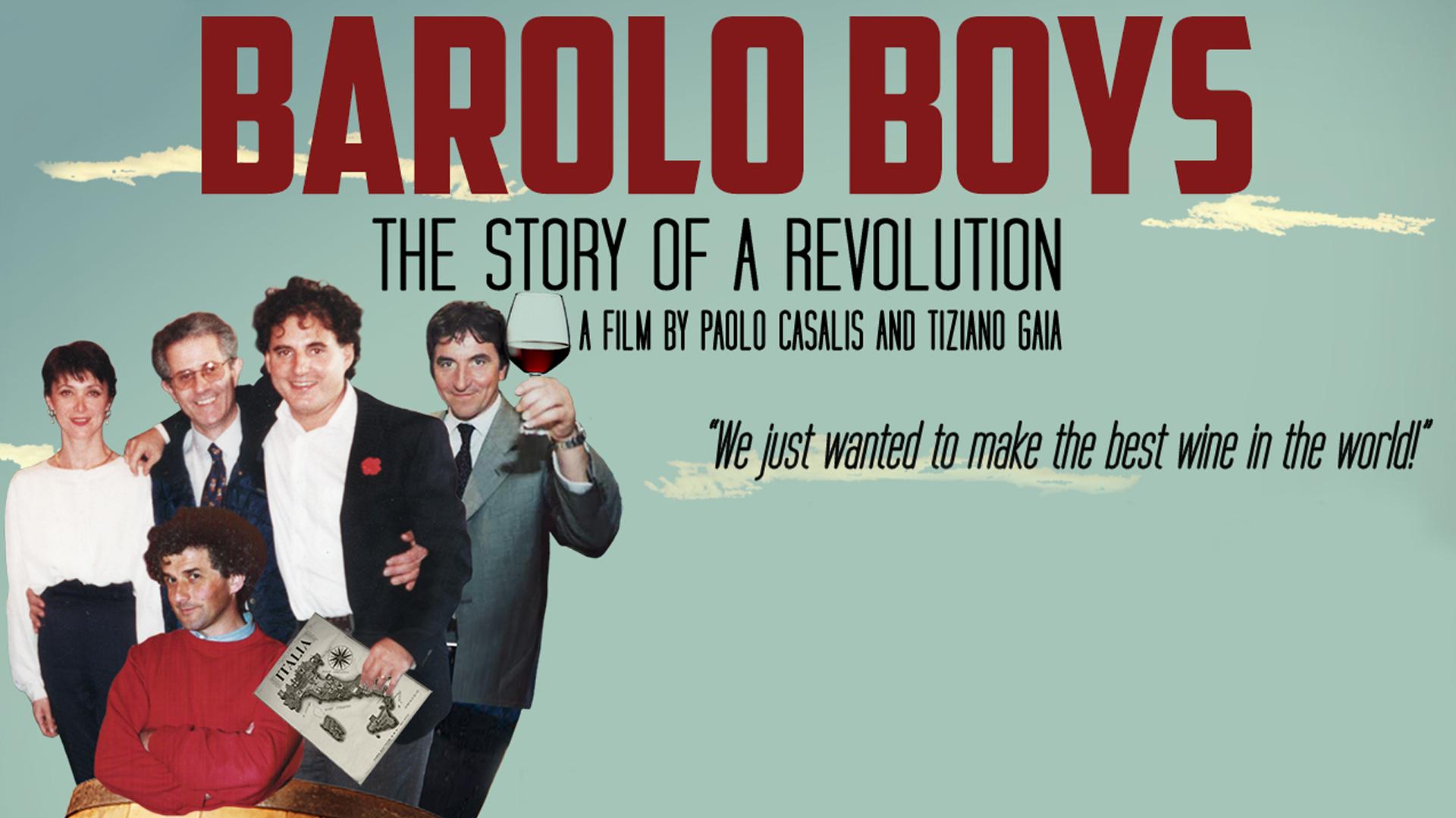 Barolo Boys. The Story of a Revolution