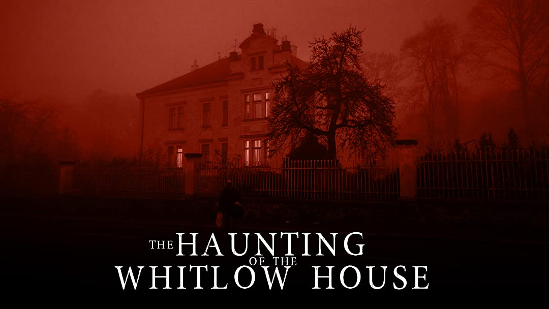Amazon Com Watch The Haunting Of The Whitlow House Prime Video
