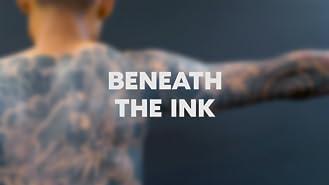 Beneath the Ink