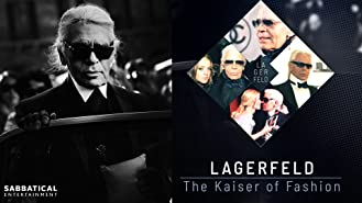 Lagerfeld - The Kaiser of Fashion