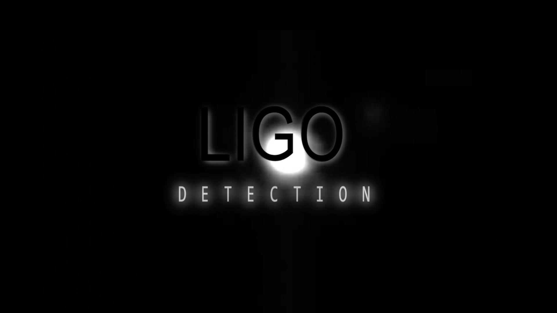 LIGO Detection
