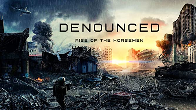 Watch Denounced: Rise of the Horsemen | Prime Video