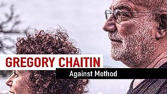 Gregory Chaitin - Against Method