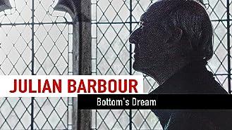 Julian Barbour - Bottom's Dream