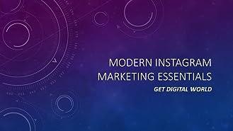 Modern Instagram Marketing Essentials