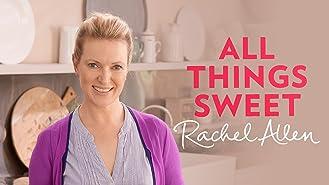 Rachel Allen - All Things Sweet