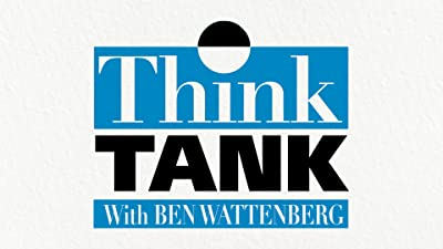 Think Tank with Ben Wattenberg