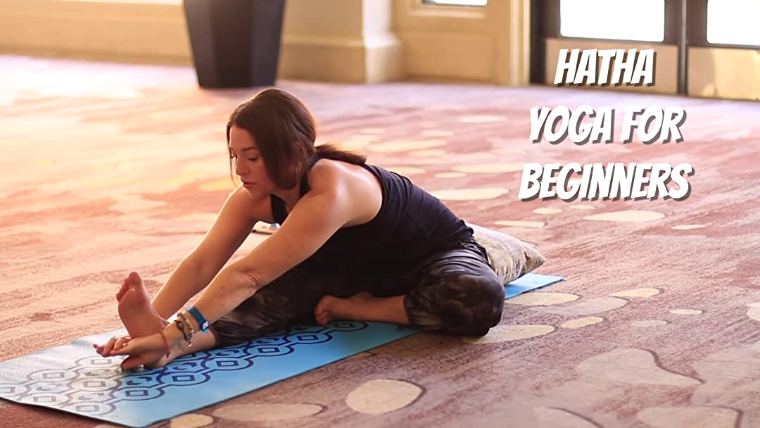 Watch Hatha Yoga For Beginners | Prime Video