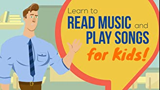 Learn to Read Music and Play Songs for Kids