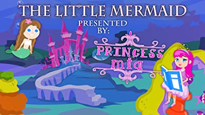 The Little Mermaid Presented By: Princess Mia
