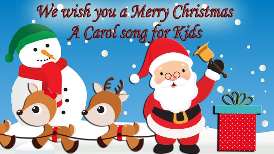Amazon.com: We Wish You a Merry Christmas- A Carol Song for Kids ...