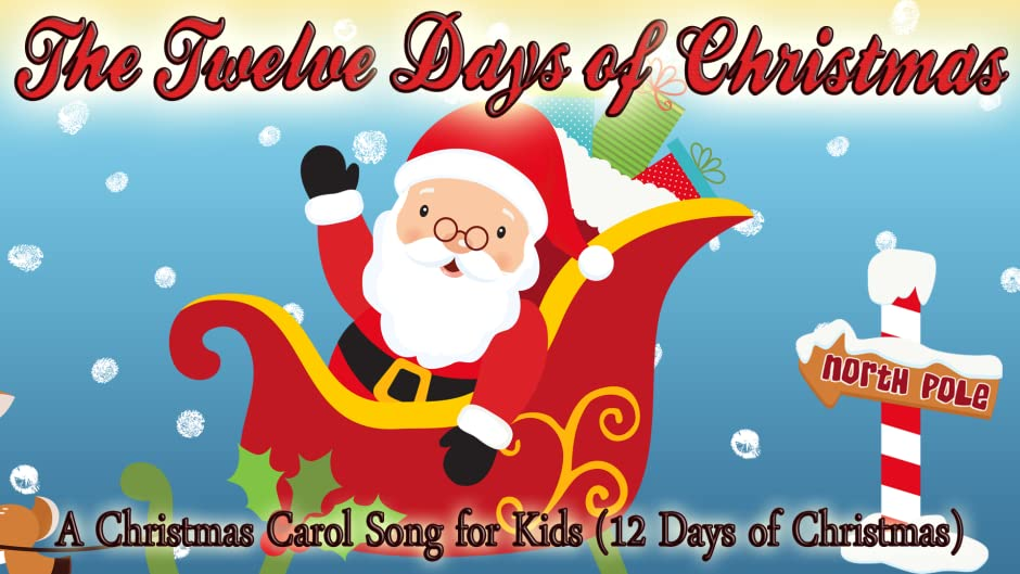 amazoncom the twelve days of christmas a christmas carol song for kids 12 days of christmas christmas songs for kids amazon digital services llc - The 12 Days Of Christmas Song