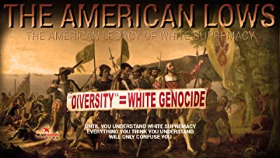 The American LOWS (Legacy Of White Supremacy)