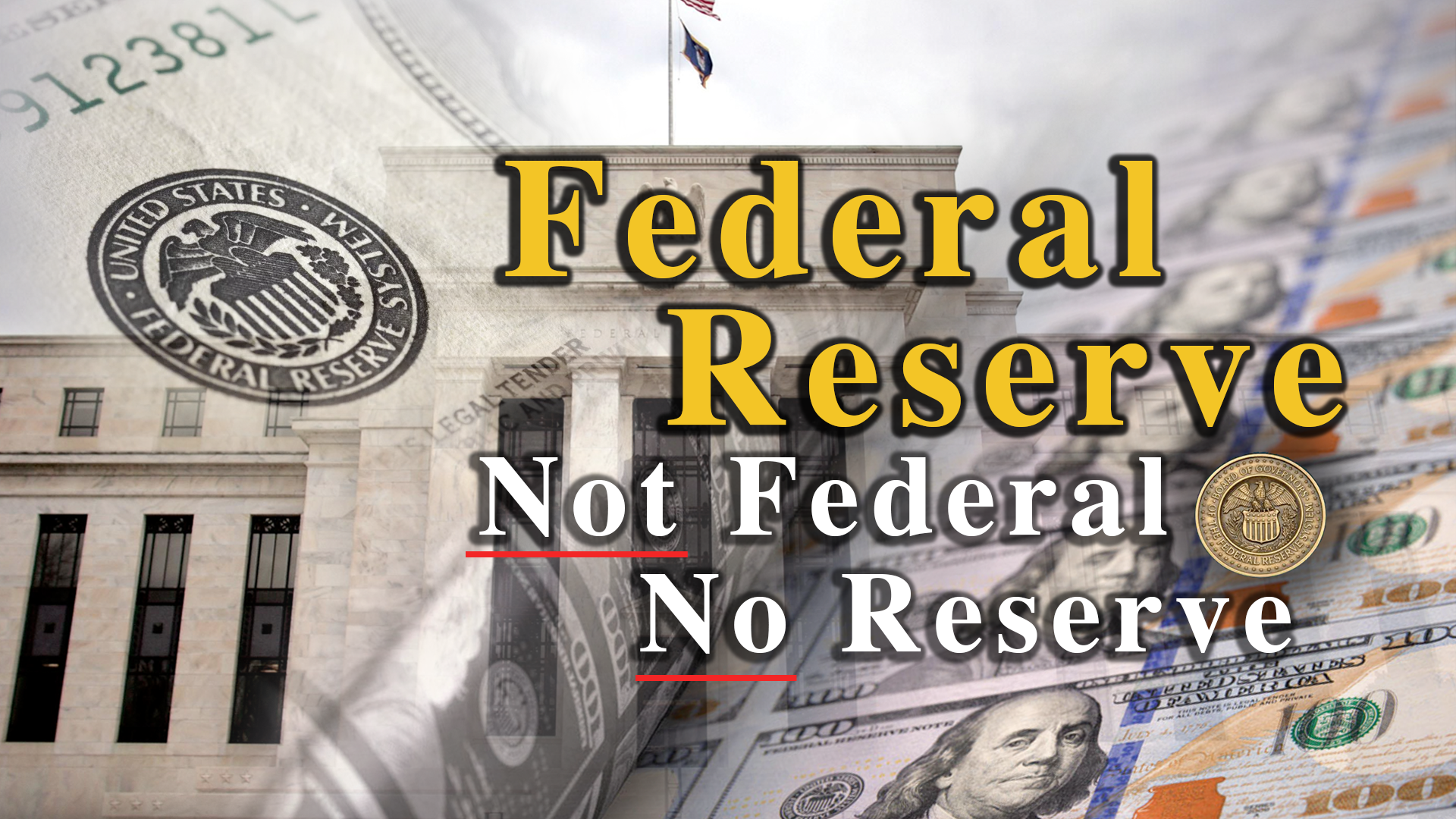 Federal Reserve - Not Federal, No Reserve