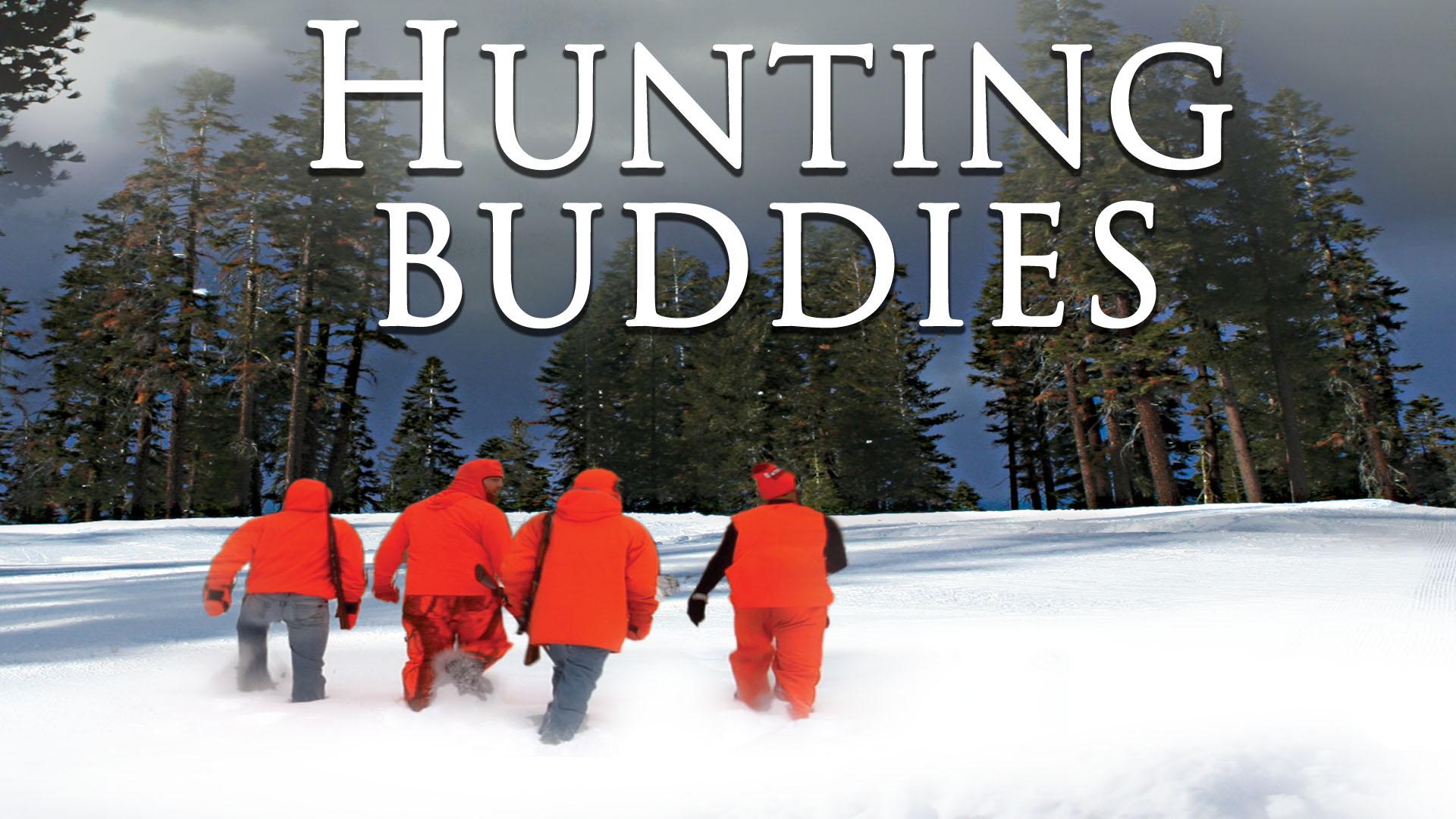 Hunting Buddies