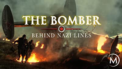 The Bomber: Behind Nazi Lines