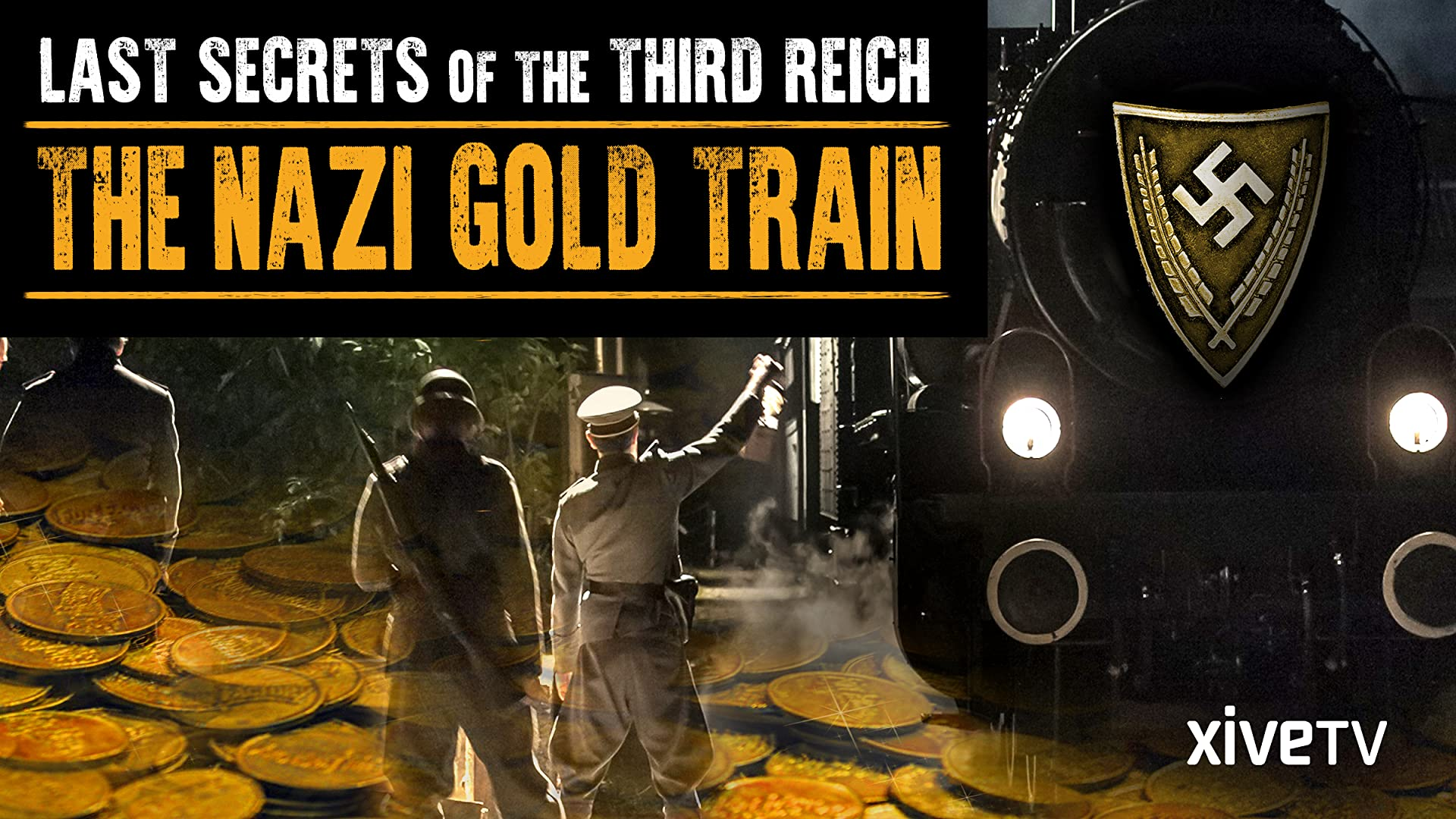 Last Secrets of the Third Reich: The Nazi Gold Train