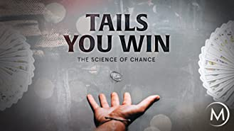 Tails You Win: The Science of Chance