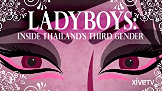 Ladyboys: Inside Thailand's Third Gender