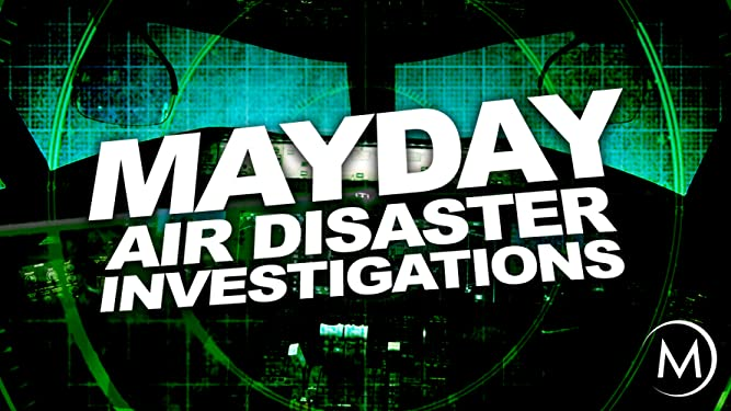 Amazon com: Watch MayDay: Air Disaster Investigations