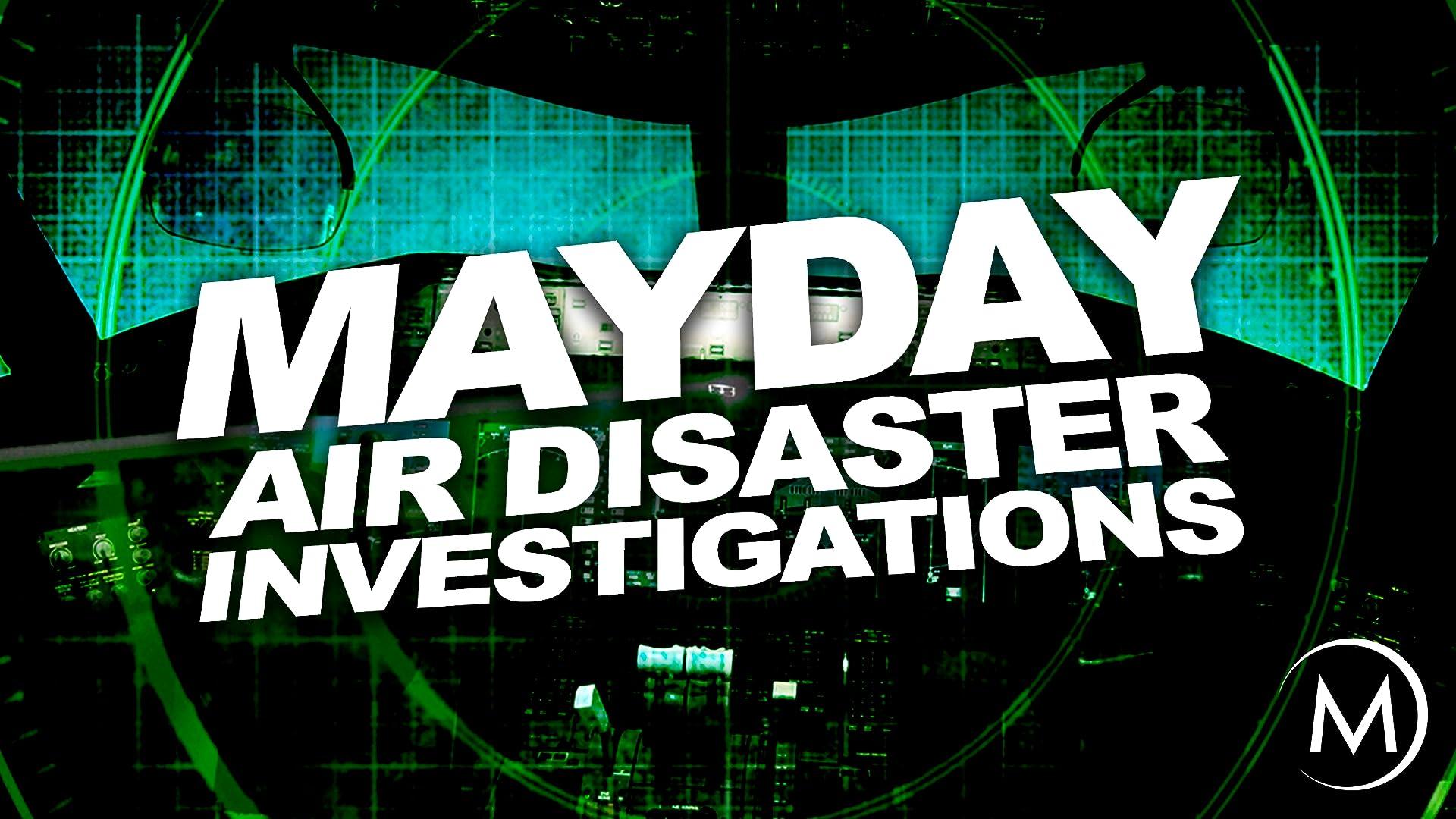MayDay: Air Disaster Investigations