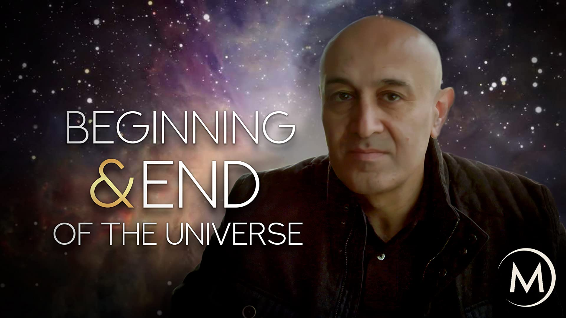 Beginning & End of the Universe