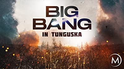 Big Bang in Tunguska