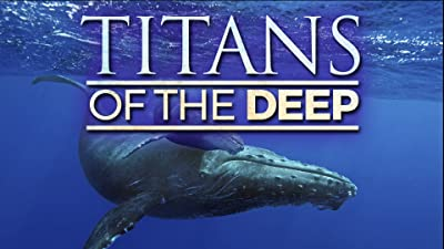 Titans of the Deep