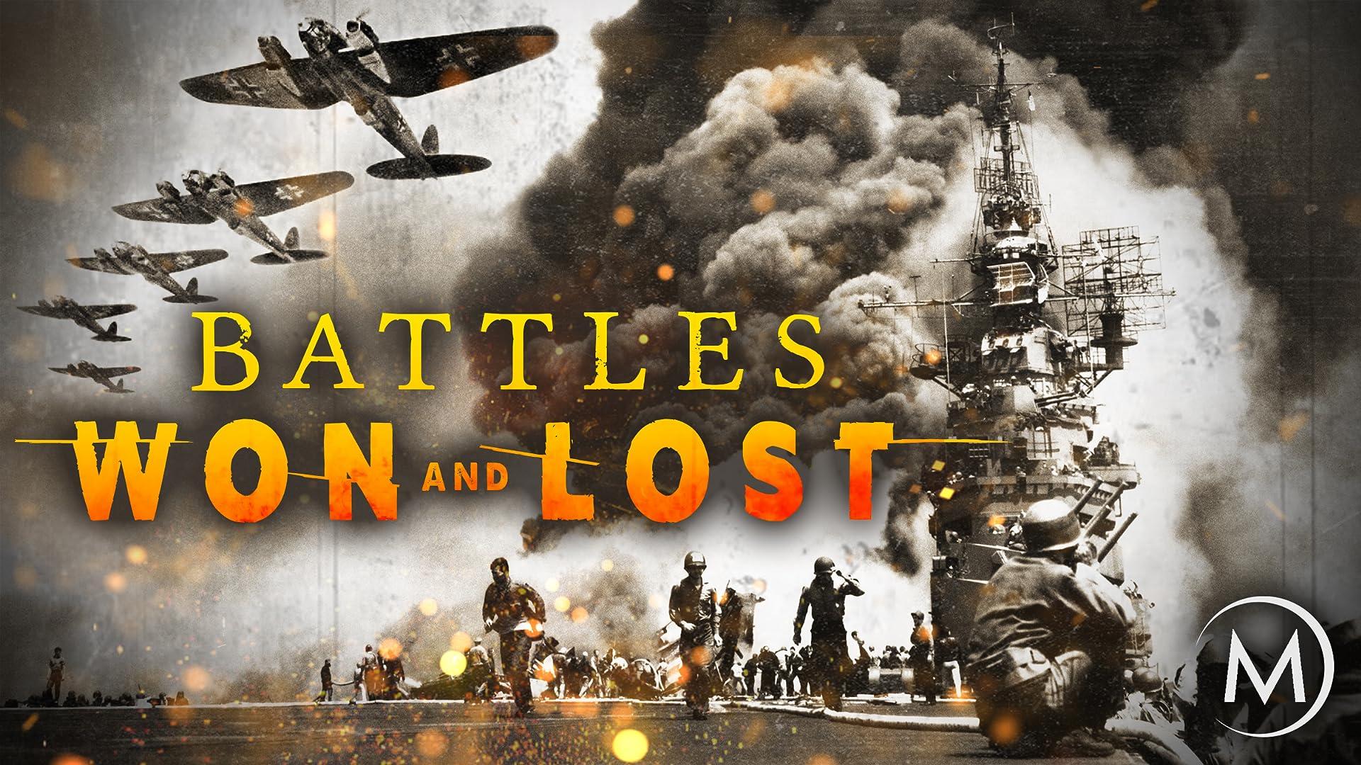 World War II: Battles Won and Lost