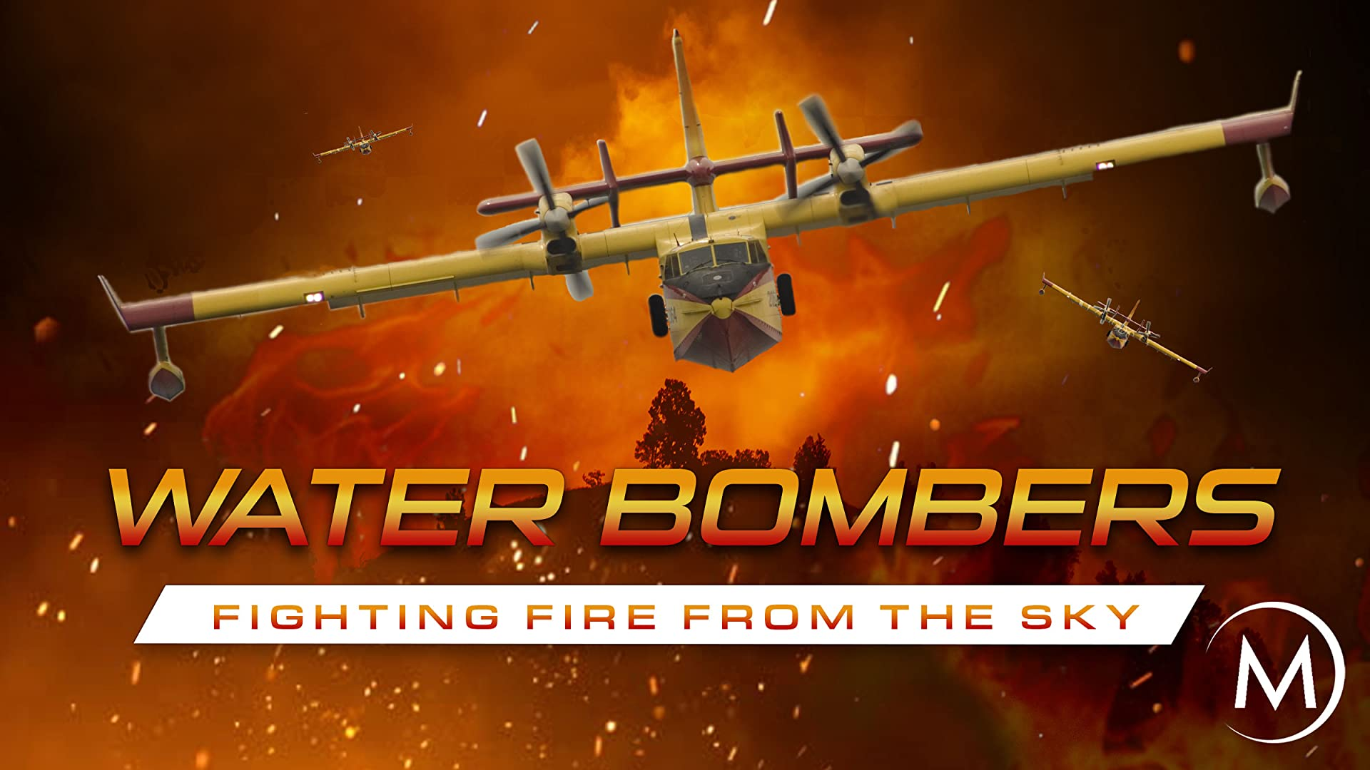 Water Bombers: Fighting Fire From the Sky