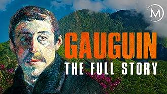 Gauguin: The Full Story