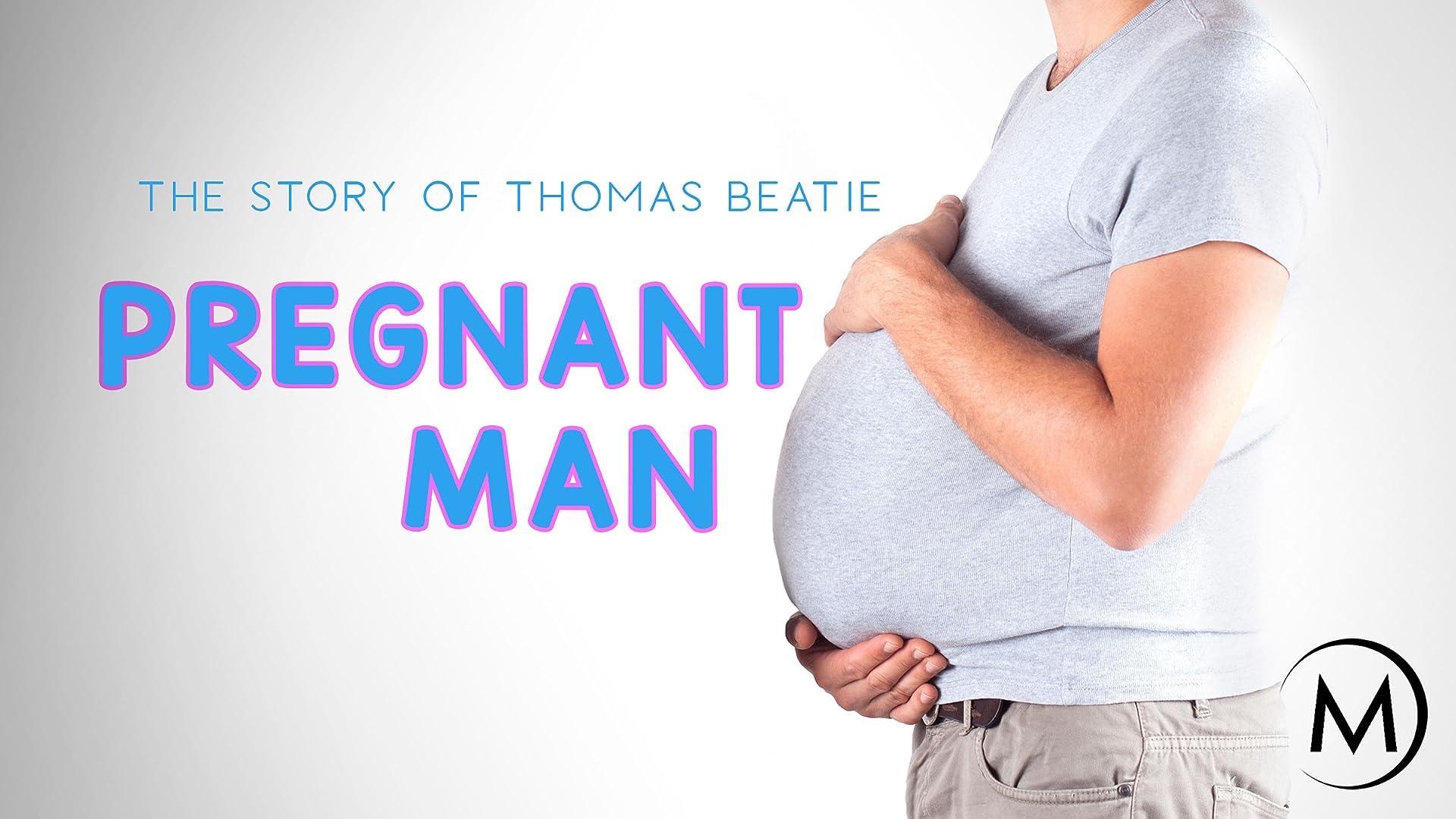 Pregnant Man: The Story of Thomas Beatie