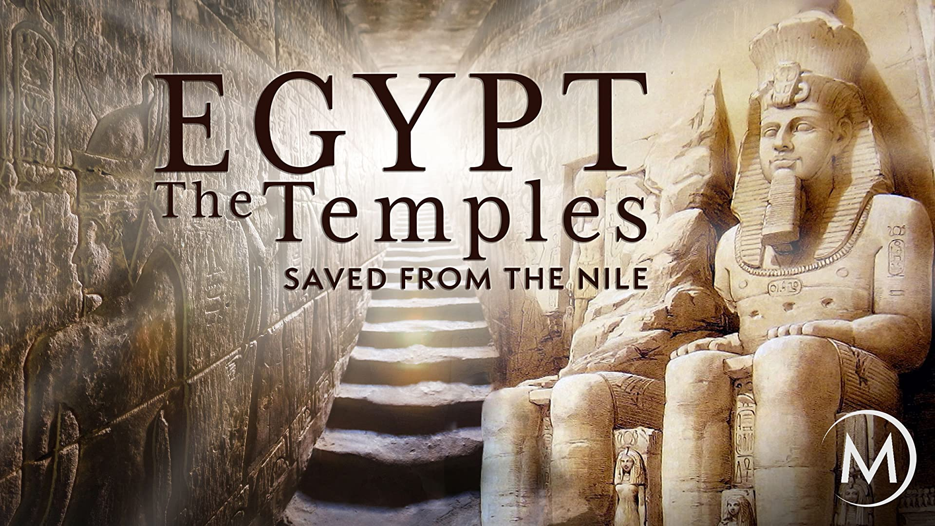 Egypt: The Temples Saved from the Nile