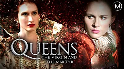 Queens: The Virgin and the Martyr