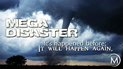 Mega Disaster: It's Happened Before, It Will Happen Again