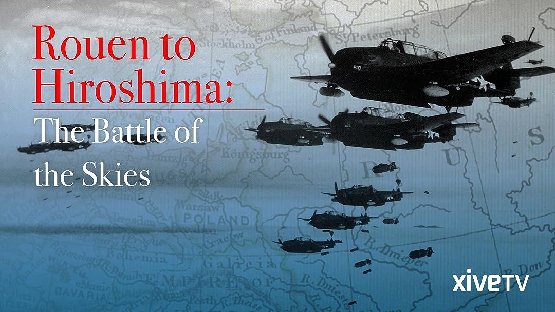 Amazon.com: Rouen to Hiroshima: The Battle of the Skies ...