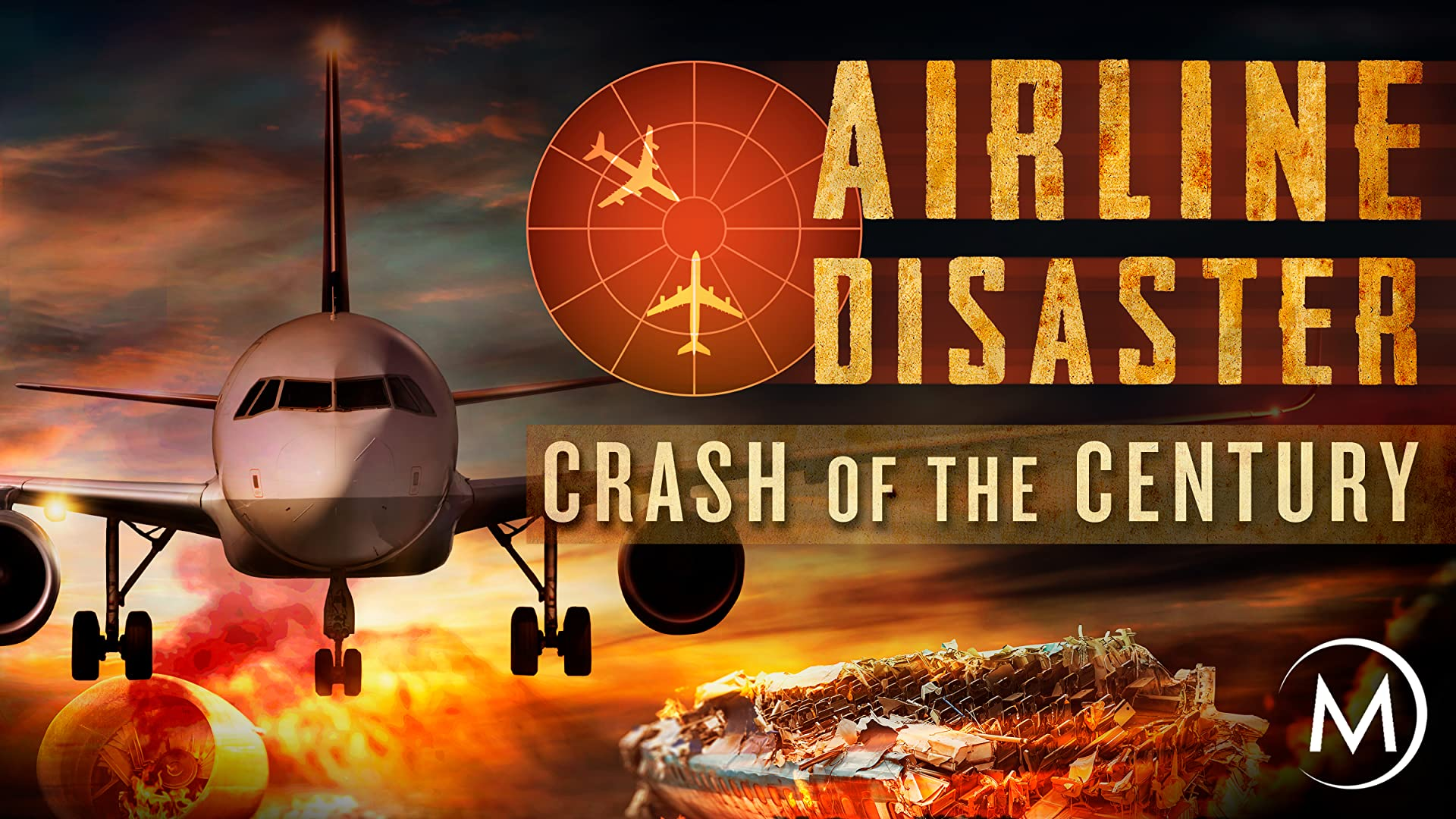 Airline Disaster: Crash of the Century