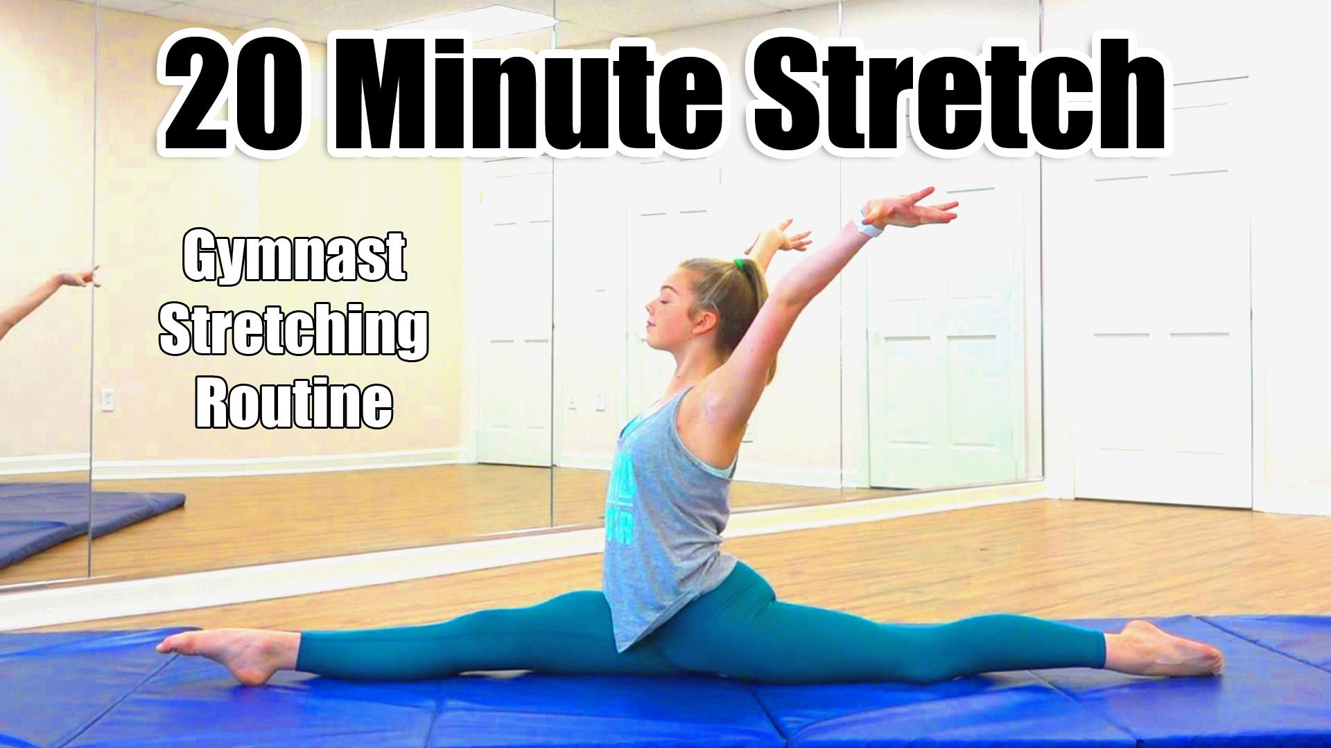 20 Minute Stretch - Gymnast Stretching Routine