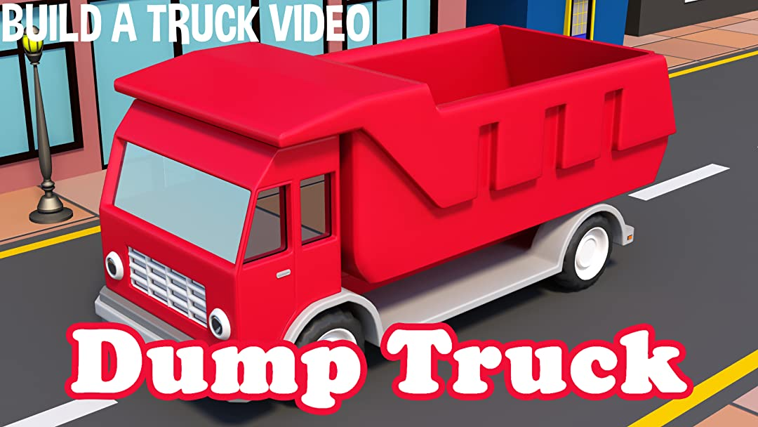 Build A Truck >> Watch Dump Truck Build A Truck Video Prime Video