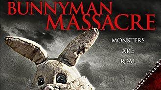 Bunnyman Massacre