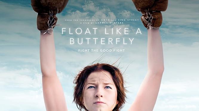 Watch Float Like A Butterfly Prime Video