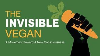 The Invisible Vegan