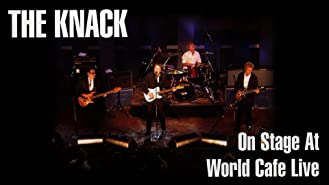 The Knack - On Stage At World Cafe Live