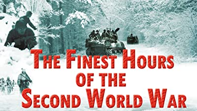 The Finest Hours of the Second World War