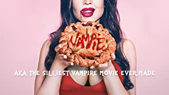 Vampie: The Silliest Vampire Movie Ever made