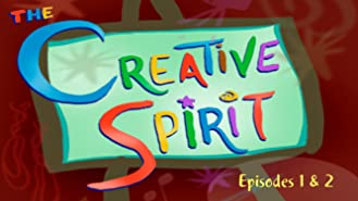 The Creative Spirit - Episode 1 & 2
