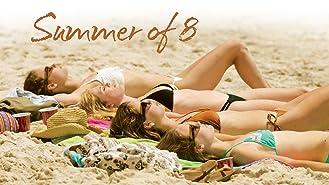 Summer of 8
