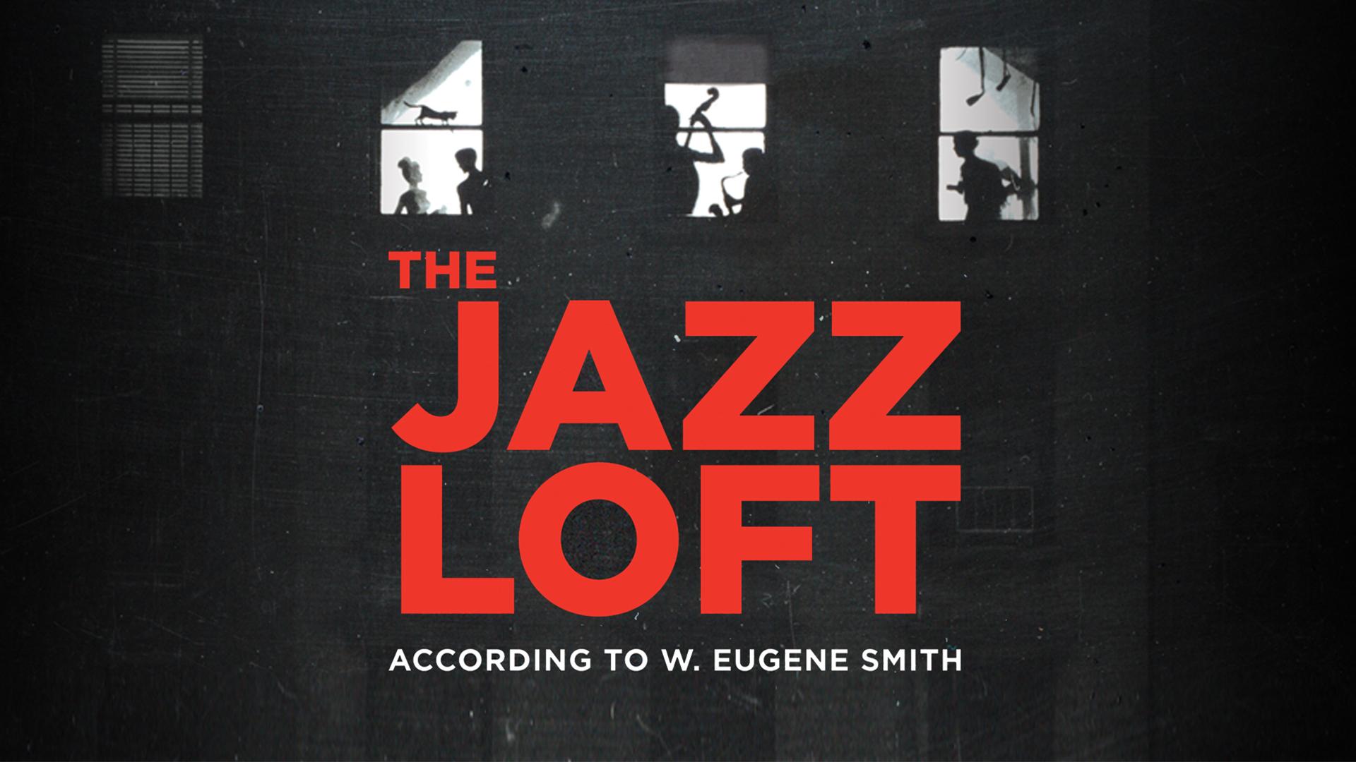The Jazz Loft According to W. Eugene Smith