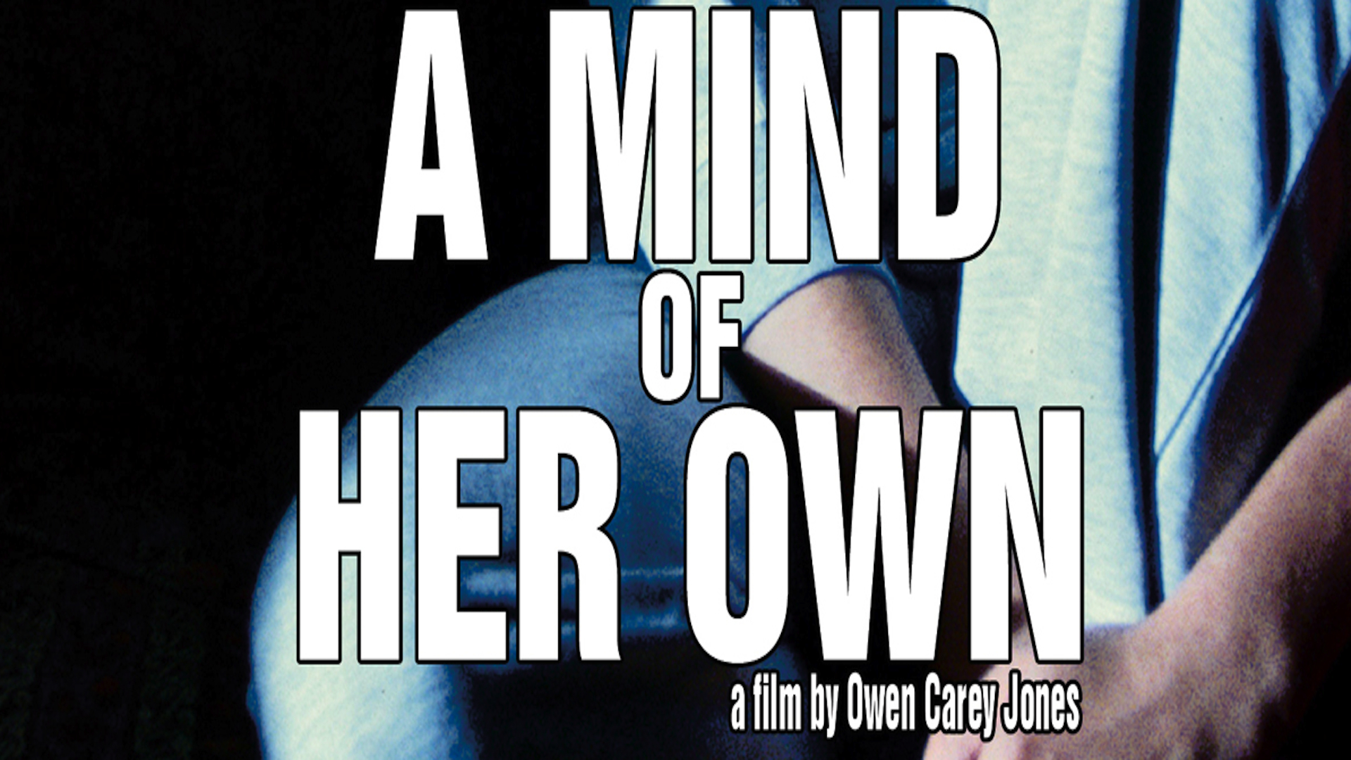 A Mind of Her Own